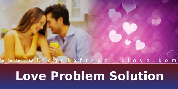 Love problem solutions | +91-9163488423 India